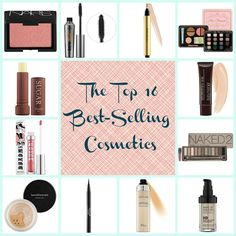 Top 16 Best-Selling Cosmetics...need to try stila liquid eye liner, benefit they're real mascara and yves saint laurent radiant touch