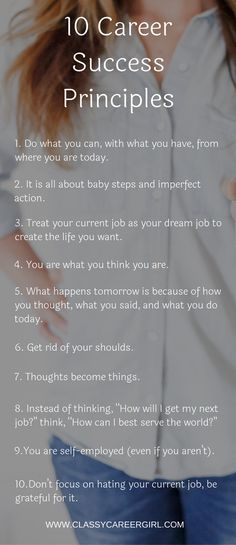 There is no career out there that is impossible for you. There is nothing I have done that you can't.  Today, I am inspired to share the ten principles I have learned and lived by over the past few years that have completely changed my life and my career. Do these and your life will change, I promise you.
