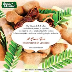 """Roop Mantra Ayurvedic Fairness Cream - Skin Care Tips Benefits of #Tamarind  #Stayhealthywithayurveda Comment, Like & Share the Tips with Everyone.  Now Buy Our Roop Mantra Products Online : www.roopmantra.com 