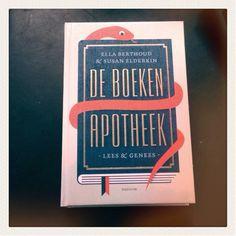 De boekenapotheek Lees & genees / Ella Berthoud & Susan Elderkin  Ook mooi voor 'gewone' leestips