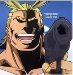 My Hero Academia Memes, Hero Academia Characters, My Hero Academia Manga, Anime Characters, Meme Faces, Funny Faces, Anime Meme Face, Anime Expressions, Funny Anime Pics