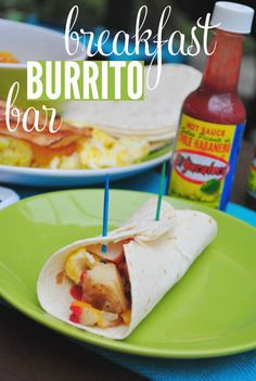Breakfast Burrito Bar for a Brunch Party or get together!