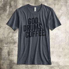 God Drums Coffee | Worship Band TShirts | Set Free Apparel