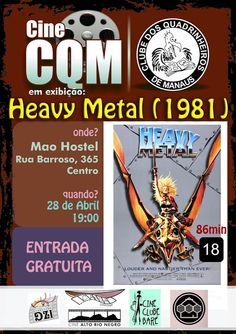 """Banner de divulgação da mostra de vídeo gratuita """"Cine CQM"""" de abril de 2016, com a atração """"Heavy Metal""""."""