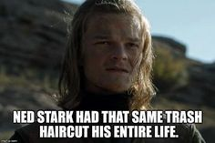 "Game of Thrones - I remember that when I saw this episode I was like ""Is he young-Ned?"", and then ""Yeah sure, with that hair"""