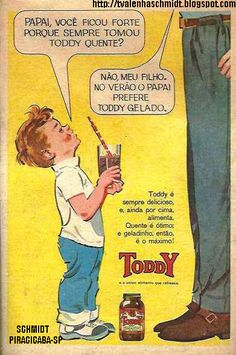 """No verão papai prefere Toddy gelado"" 50s Advertising, Old Advertisements, Advertising Campaign, Posters Vintage, Vintage Tv, Vintage Images, Nostalgia, Poster Ads, Old Ads"