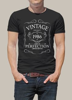 T-shirt Vintage 1987 Funny Shirts, Tee Shirts, Aged To Perfection, Slogan Tee, Happy Birthday Me, Mens Tops, Couture, Roubaix, Rugby