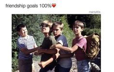 Stand By Me Friendship Goals