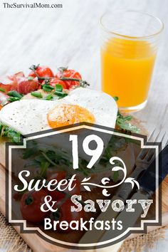 19 Sweet and Savory Breakfasts With Pantry Products. Delicious! The link to the angel food cake French toast will knock your socks off!  www.TheSurvivalMom.com