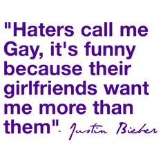 12 Crimes tthat Justin Bieber has Committed Lol haters.but its true.ans tou say hes girl and then say hes gay.and then you say he write songs only for girls.uol are so funnyy XD Justin Bieber Quotes, Justin Bieber Facts, I Love Justin Bieber, Love You So Much, I Love Him, My Love, To My Future Husband, The Funny, Make Me Smile