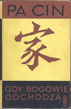 Gdy bogowie odchodzą, Pa Cin, PIW, 1961, http://www.antykwariat.nepo.pl/gdy-bogowie-odchodza-pa-cin-p-544.html