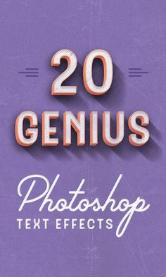 20 Photoshop Text Effects That'll Blow Your Mind
