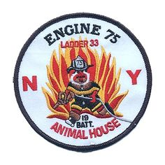 FDNY Engine 75 / Ladder 33 Animal House Patch
