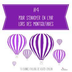 Les 10 bonnes raisons de visiter Chalon-sur-Saône : Pour s'envoyer en l'air lors des Montgolfiades