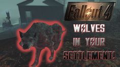 FALLOUT 4: How To Get Wolves In Far Harbor For YOUR SETTLEMENTS!