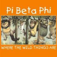 Pi Beta Phi...where the wild things are