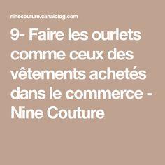 9- Faire les ourlets comme ceux des vêtements achetés dans le commerce - Nine Couture