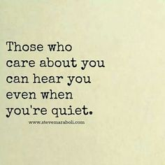 Someone hears your silent sorrow.