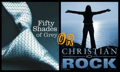 50 Shades of Grey or Contemporary Christian Music Lyrics? A Quiz @Matthew Wamsley you would LOVE this for #Youthmin