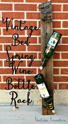 Create a rustic wine rack with nothing but old bed springs.