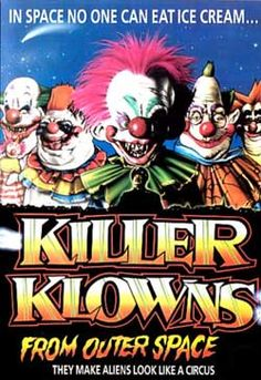 Killer Clowns From Outer Space