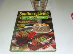 Southern Living 1987 Annual Recipes Cookbook