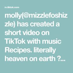 molly(@mizzlefoshizzle) has created a short video on TikTok with music Recipes. literally heaven on earth 🦄🤍#food #yummy #cookies #fyp #foryou @graciebourne44 original video: @theabdallahfamily1