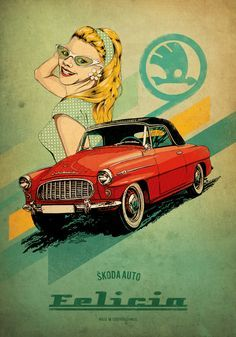 Škoda Felicia Skoda Auto Made in Czechoslovakia Classic Motors, Classic Cars, Vintage Ads, Vintage Posters, Automobile, Moto Car, Ad Car, Cabriolet, Car Posters