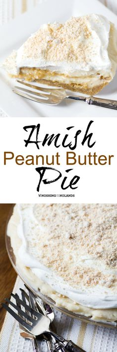 Amish Peanut Butter Pie by Noshing With The Nolands is a light and scrumptious pie for summer with a layer of peanut butter in the middle. (Dessert Recipes For Summer) 13 Desserts, Delicious Desserts, Dessert Recipes, Yummy Food, Pie Dessert, Eat Dessert First, Amish Recipes, Sweet Recipes, Top Recipes