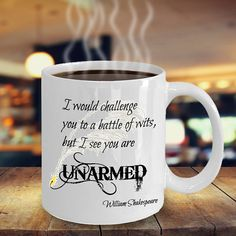Battle Of Wits Unarmed Writing Writer Coffee Mug Shakespeare