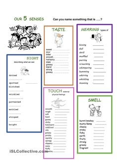 VOCABULARY Adjectives to describe our 5 senses.Recognizing the meaning of the adjectives by saying what applies to the sounds, tastes, smells, feelings or appearences. 5 Senses Poem, 5 Senses Worksheet, My Five Senses, Pre K Math Worksheets, Printable Worksheets, Senses Activities, Vocabulary Activities, English Adjectives, English Vocabulary