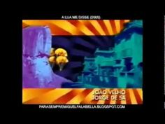 A Lua Me Disse - Abertura (2005) - YouTube