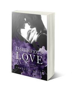 Book Purses and Reviews: Spotlight: Imperfect Love (4Ever Series) Isabella White