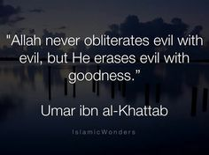 Allah never obliterates evil with evil,but He erases evil with goodness. Quotes Sahabat, Qoutes, Life Quotes, Islamic Images, Islamic Pictures, Muslim Quotes, Islamic Quotes, Positive Mindset, Positive Quotes