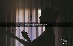 Okay,I'm used to it. Filipino Quotes, Pinoy Quotes, Tagalog Love Quotes, Love Quotes Tumblr, Tagalog Quotes Patama, Tagalog Quotes Hugot Funny, Scary Quotes, Emo Quotes, Qoutes