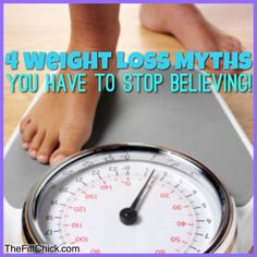 Weight Loss: 4 Diet Myths You Have To Stop Believing! #loseweight #fitjourney #TheFittChick #eatyourselfskinny #weightloss #diet #fitfluential #noexcuses #fitfam #fitchick