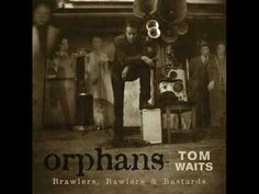 Final bonus track off of the limited vinyl edition of Tom Wait's Orphans: Brawlers, Bawlers & Bastards. Written by: Traditional Performed by: Tom Waits Tom Waits Albums, Winter's Tale, Lp Cover, Best Albums, Greatest Albums, James Brown, Orphan, Music Albums, Libros
