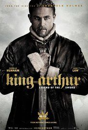 King Arthur: Legend of the Sword ~ May 12th 2017