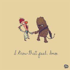 Unintelligible language: I know that feel, bro.