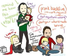 Loki and Tony Stark <---- I'm sorry but I find this hilarious and adorable!!!