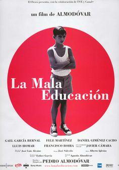 La mala educación.(España)