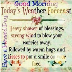 of the day mornings Good Morning Wishes Friends, Morning Wishes Quotes, Good Morning Friends Quotes, Good Morning Prayer, Good Morning Happy, Morning Blessings, Good Morning Greetings, Good Night Quotes, Morning Prayers