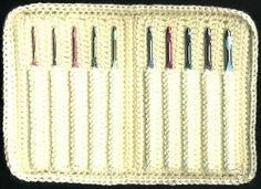 Crocheted crochet hook case.  Check out naztazia.com for a lovely variation  (nice...right now my hooks are in a travel toothbrush case which is not as slick but functional)