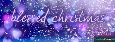 Blessed Christmas 2 Facebook Timeline Cover Hd Facebook Covers - Timeline Cover HD
