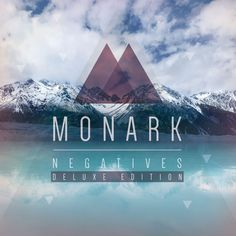 Monark - Negatives