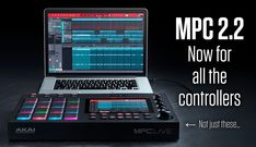 MPC v2.2 software turns any controller into an MPC - http://djworx.com/mpc-v2-2-software-turns-controller-into-mpc/