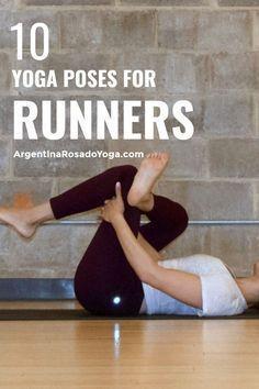 10 yoga poses for runners #yogaposesforrunners #runners #running #cycling #runningtips Argentina Rosado Yoga - New York