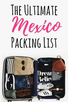 The ultimate packing list for mexico. What to wear in mexico as a woman and what to wear for every season in Mexico!
