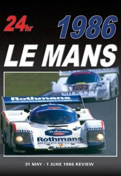 Le-Mans-1986-Review-New-DVD-The-Worlds-greatest-24-Hour-Endurance-race