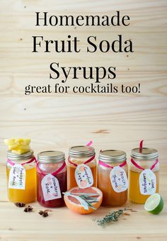 Homemade Soda Syrups - Delicious Fruit Syrups to make your own Sodas and cocktails! Choose from Grapefruit and Sage, Peach and Thyme, Strawberry and Rose, Lime and Lemongrass, and Pineapple and Star Anise